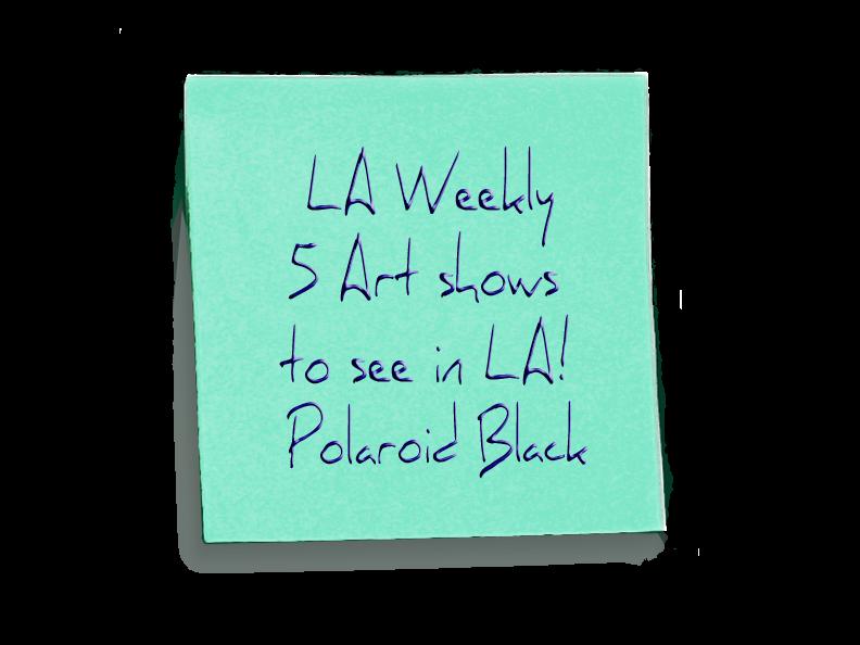 LA-weekly---Polaroid-Black-note
